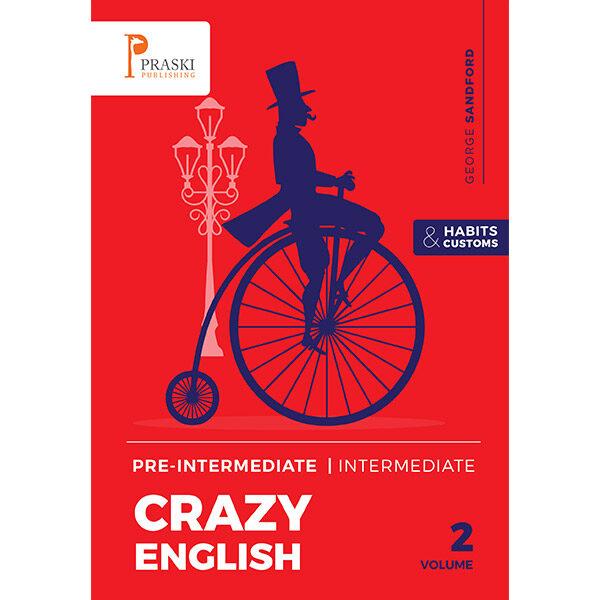 Crazy English Volume 2 Pre-Intermediate / Intermediate