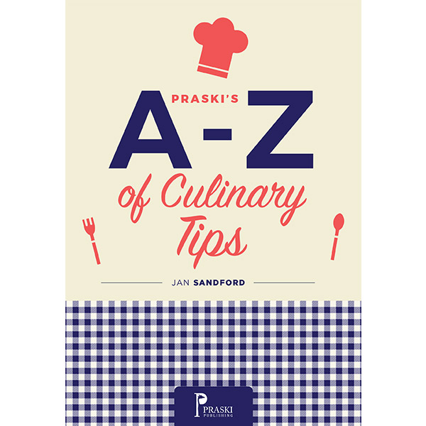 a - z of culinary tips