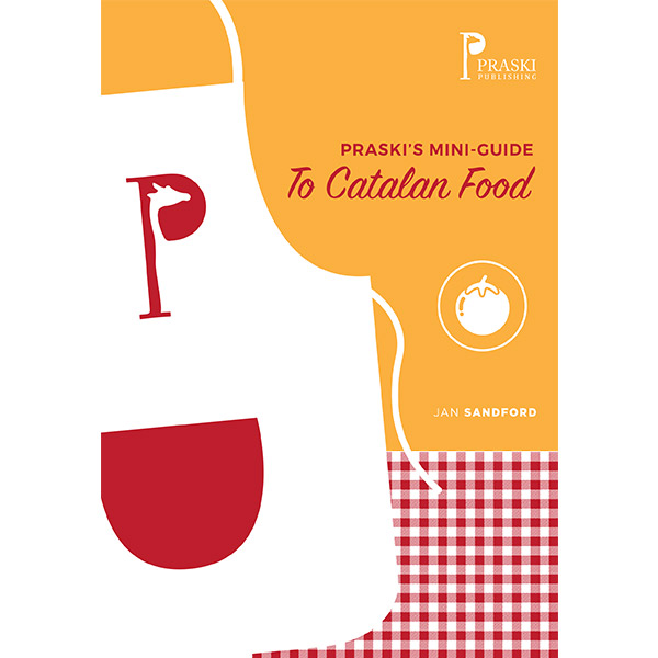 Praski's Guide to Catalan Food